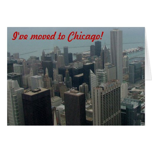 I've moved to Chicago Greeting Card