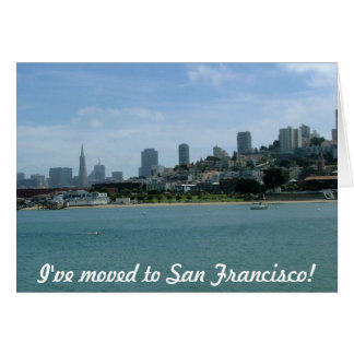 I've moved to San Francisco Card