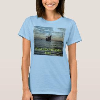 IV'E SAILED THE SEVEN SEAS T-Shirt