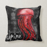 I've Seen More Spine in Jellyfish Watercolor Art Throw Pillow