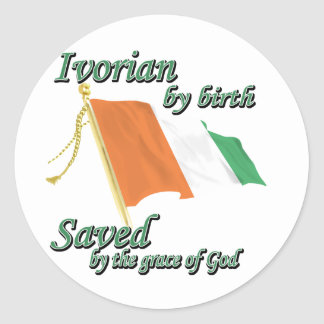 Ivorian by birth saved by the grace of God Classic Round Sticker