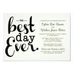 Ivory Best Day Ever Wedding Invitation
