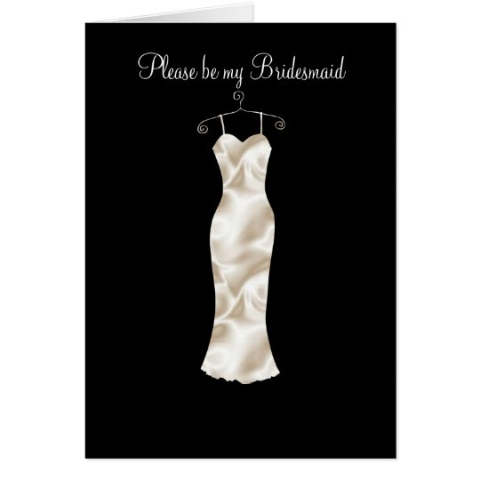 Ivory satin frock, Please be my Bridesmaid Card