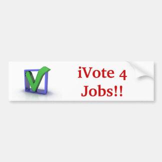 iVote 4 Jobs!! Bumper Sticker Car Bumper Sticker