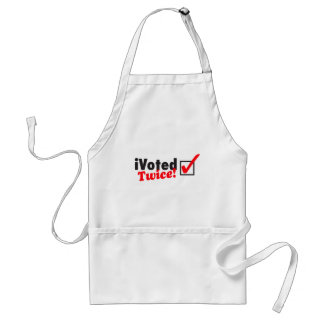 iVoted Twice! Presidential Candidate Here! Adult Apron