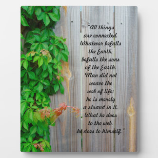 """Ivy on wooden fence """"All things are connected"""" Plaque"""