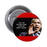 Iwilltakeyourhardearnedmoneyandspreaditaround, ... 2 inch round button