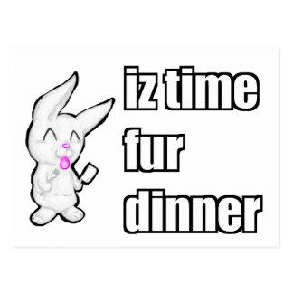 IZ TIME FUR DINNER POSTCARD