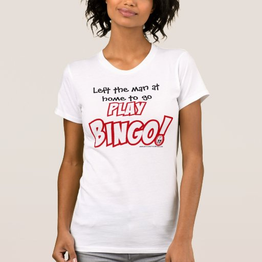 ¡Izquierda el hombre en casa a ir bingo del juego! Camisetas