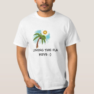 j0382594, LOVING THE FLA KEYS :) T-Shirt