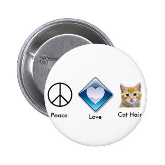 j0427655, j0442151, peacesign, Peace, Love, Cat... Pinback Button