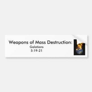 j0437381, Weapons of Mass Destruction:  , Galat... Bumper Sticker