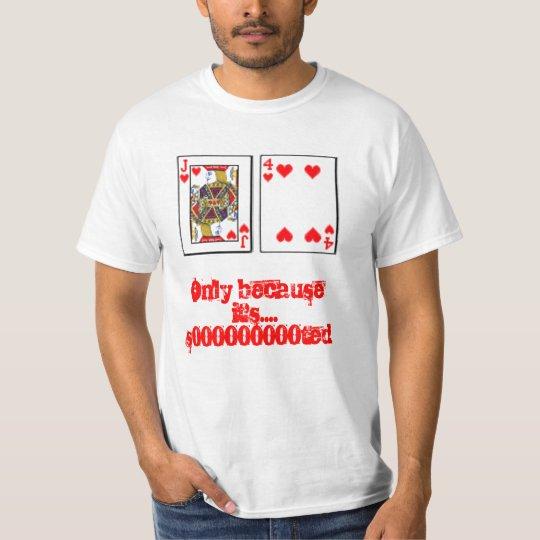 J4 of Hearts T-Shirt