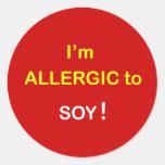 j5 - Soy alérgico - SOJA Pegatina Redonda