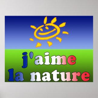 J aime La Nature I Love Nature in French Print