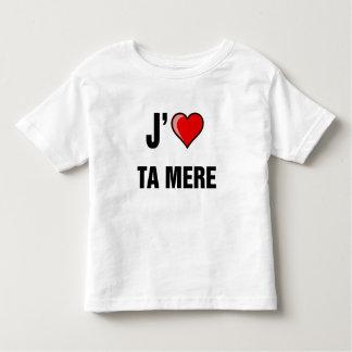 j aime ta mere shirt