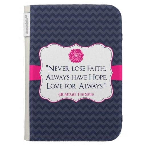 J.B. McGee Faith, Hope, Love Chevron Kindle Case