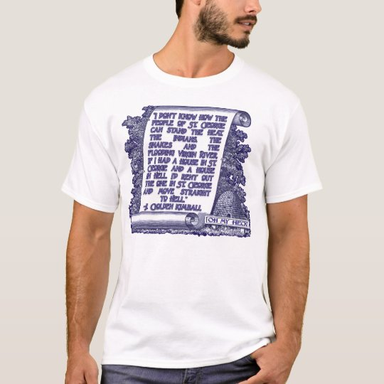 J. Golden Kimball Quote on St. George, Utah T-Shirt