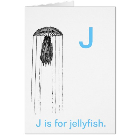 J is for Jelly fish. Card