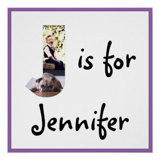 J is for Name Poster