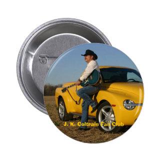 J. K. Coltrain Fan Club Pinback Buttons