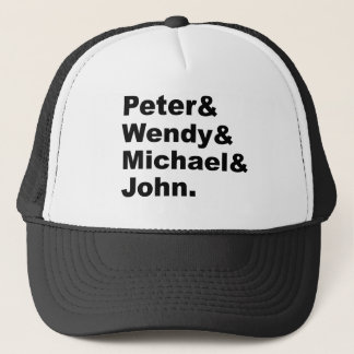 J.M. Barrie's Peter Pan   Peter Wendy Michael John Trucker Hat
