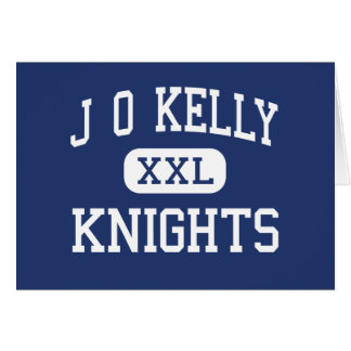J O Kelly Knights Middle Springdale Arkansas Card
