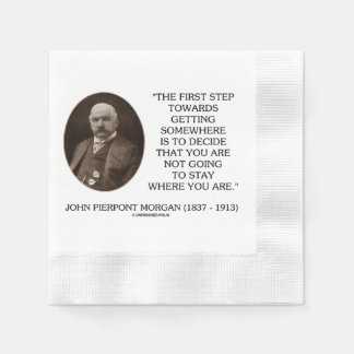 J.P. Morgan First Step Towards Getting Somewhere Napkin