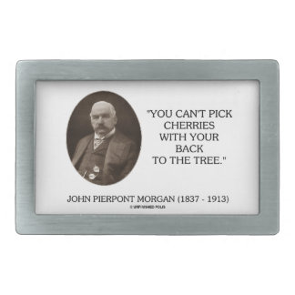 J.P. Morgan You Can't Pick Cherries Back To Tree Belt Buckle