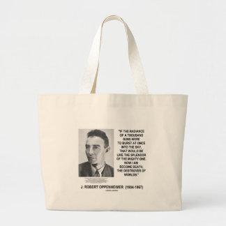 J Robert Oppenheimer ahora soy cita convertida de  Bolsa Tela Grande