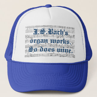 J.S.bach's organ works Trucker Hat