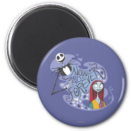 Jack and Sally - Now and Forever Fridge Magnet