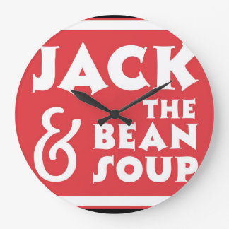 Jack and the Bean Soup Large Clock