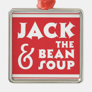 Jack and the Bean Soup Metal Ornament
