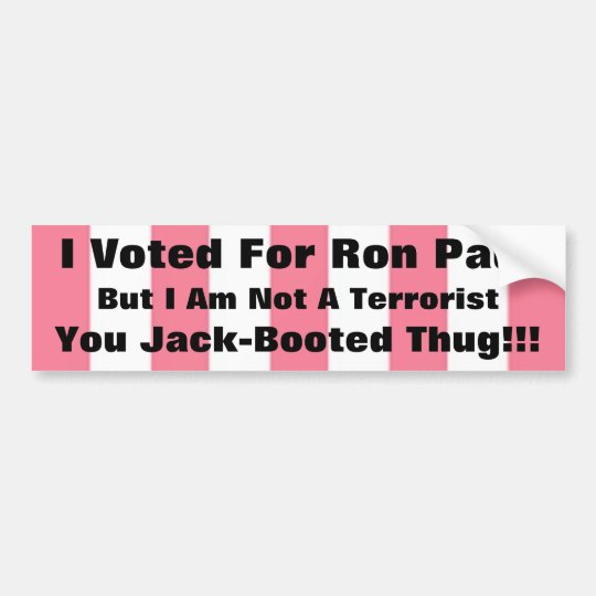 Jack Booted THug, Ron Bumper Sticker