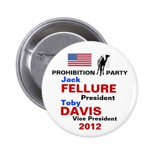 Jack Fellure Prohibition Party button 2012