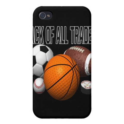 Jack Of All Trades iPhone 4 Cases