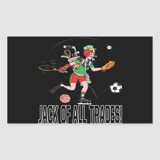 Jack Of All Trades Rectangular Sticker