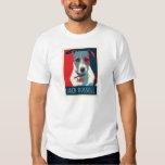 Jack Russel Terrier Political Parody Poster Tee Shirt