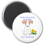 Jack Russell Best Things In Life Magnet