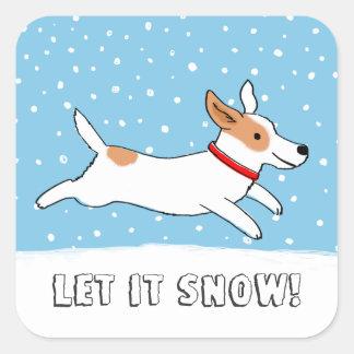 """Jack Russell """"lo dejó nevar"""" - día de fiesta lindo Pegatina Cuadrada"""