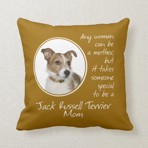 Jack Russell Terrier Mom Pillow Zazzle