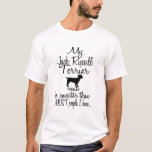 Jack Russell Terrier Smarter Funny Dog Quote T-Shirt