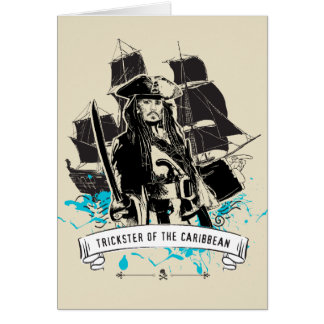 Jack Sparrow - Trickster of the Caribbean Card