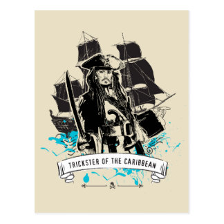 Jack Sparrow - Trickster of the Caribbean Postcard