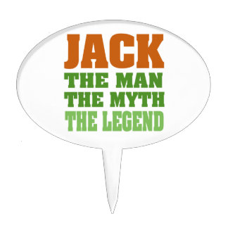 Jack, the Man, the Myth, the Legend Cake Topper