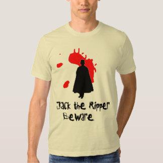 Jack The Ripper Beware T Shirts