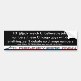 Jack Welch RT Unbelievable jobs numbers Sticker Bumper Stickers
