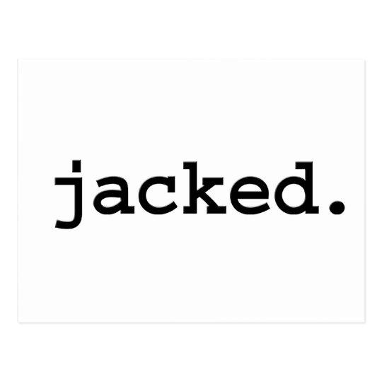 jacked. postcard