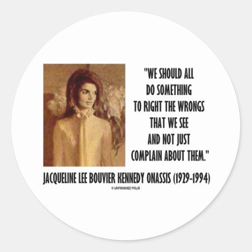 Jackie Kennedy hace algo la derecha la cita de los Etiqueta Redonda